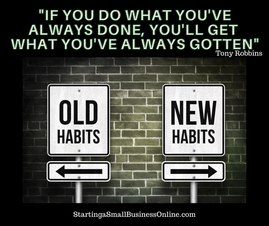 """Tony Robbins Quote:""""If you do what you've always done, you'll get what you've always gotten"""""""