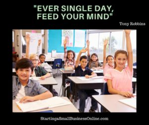 "Tony Robbins Quote: ""Ever single day, feed your mind"""