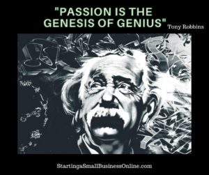 "Tony Robbins Quote: ""passion is the genesis of genius"""