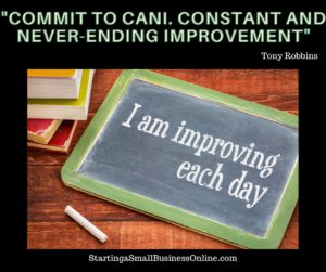 """Tony Robbins Quote: """"commit to cani. constant and never-ending improvement"""""""