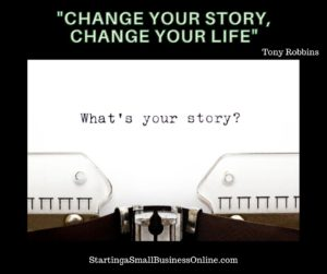 """Tony Robbins Quote: """"change your story, change your life"""""""