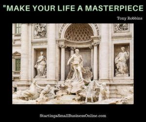 Tony Robbins Quote - Make Your Life a Masterpiece