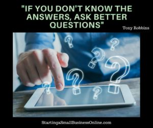 Tony Robbins - If You Don't Know the Answers, Ask Better Questions
