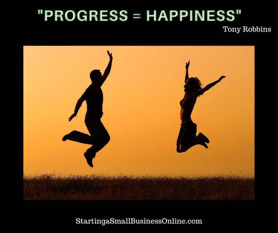 Tony Robbins Quote, Progress equals Happiness